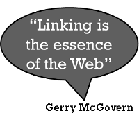 A text balloon with the text: Linking is the essence of the web